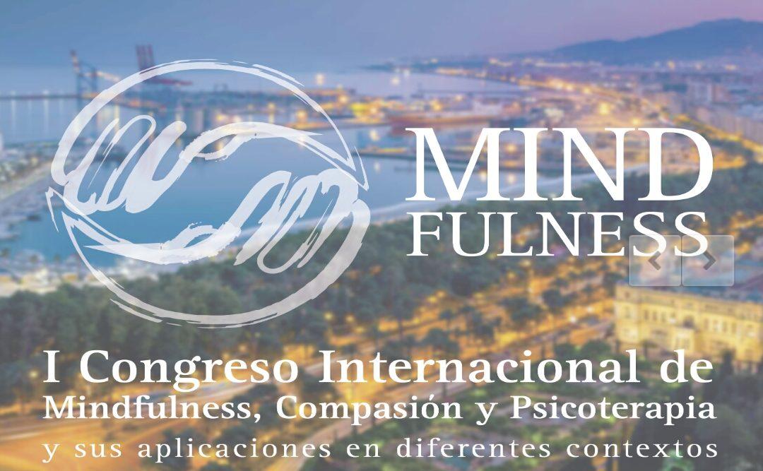 """I Congreso Internacional de """"Mindfulness, Compasión y Psicoterapia. Del 20 al 23 de Septiembre en Málaga"""