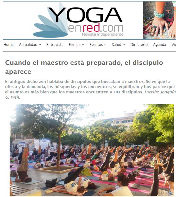 """""""Cuando el maestro está preparado, el discípulo aparece"""" Artículo completo de Joaquín G Weil publicado en yogaenred.com"""