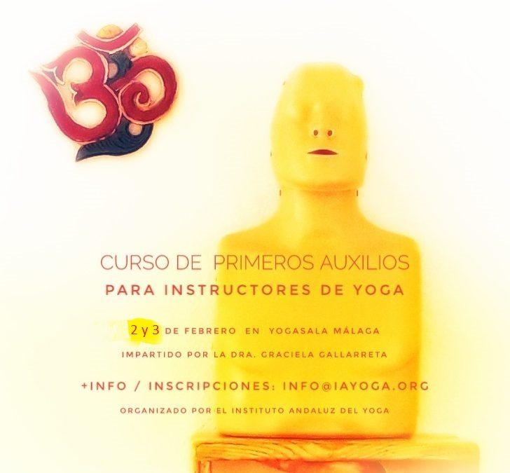 Curso de Primeros Auxilios para Instructores de Yoga, 2, 3 de feb, Málaga.