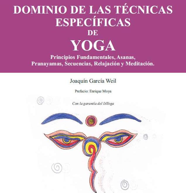Ya disponible: Dominio de las Técnicas Específicas del Yoga (Temario Oficial) Pídelo ahora