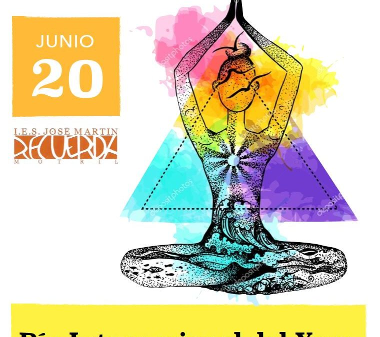 Yoga en el IES José Martín Recuerda, Motril, 20 junio, con motivo del Día Internacional del Yoga.