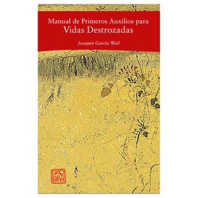 Libro Manual de primeros auxilios para vidas destrozadas