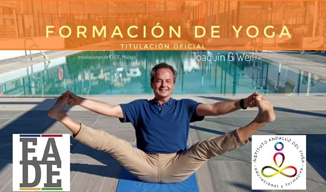 "Formación ""Instrucción en Yoga"". Titulación Oficial. EADE + IAYoga."